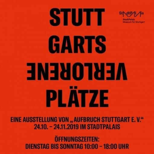 StadtPalais – Museum für Stuttgart Stuttgarts verlorene Plätze