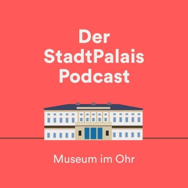 StadtPalais – Museum für Stuttgart Digitaler Kulturwinter